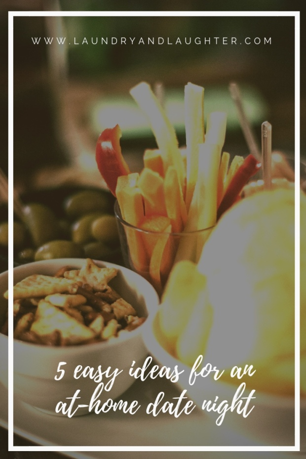 5 Easy ideas for an at-home date night - Part 1 {Laundry & Laughter}